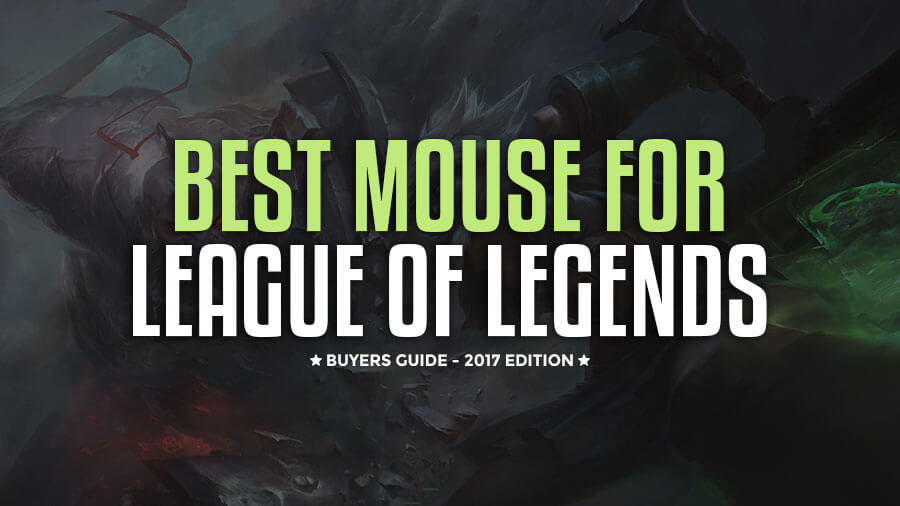 Best-mouse-for-LOL-2017