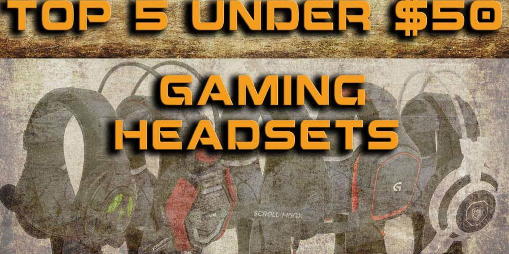 top 5 budget gaming headsets